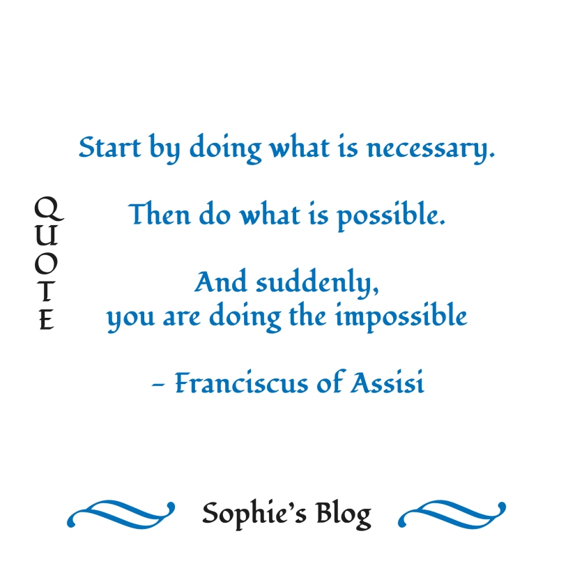 Sunday's Quote - Franciscus of Assisi